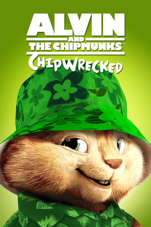 Alvin And The Chipmunks Chipwrecked Buy Rent Or Watch On Fandangonow